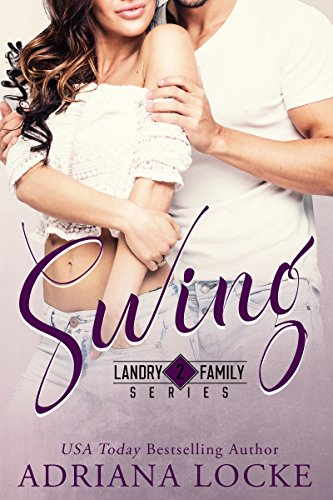 (Swing (Landry Family Series Book 2))