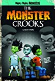 The Monster Crooks, Sean O'Reilly, 1434232166