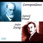 Correspondance: Sigmund Freud - Stephan Zweig | Sigmund Freud,Stephan Zweig