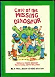 Case of the Missing Dinosaur, Keith Brandt, 0893755877