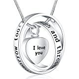 Memorial Gifts - 'I Love You Through and Through' Urn Locket Pendant Necklace - Cremation Jewelry for Ashes - Birthday Memorial Keepsake Present for Dad Sister Grandma Nana Mom