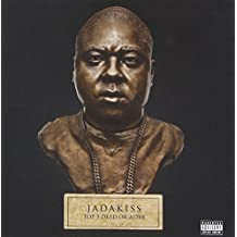 Jadakiss Top 5 Dead Or Alive (Explicit Version