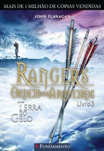 Rangers Ordem dos Arqueiros 3. Terra do Gelo