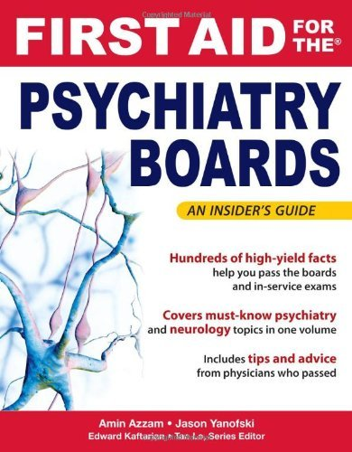 By Amin Azzam - First Aid for the Psychiatry Boards: 1st (first) Edition