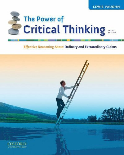 The Power of Critical Thinking: Effective Reasoning About...
