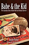 Babe and the Kid, Charlie Poekel, 1596292679