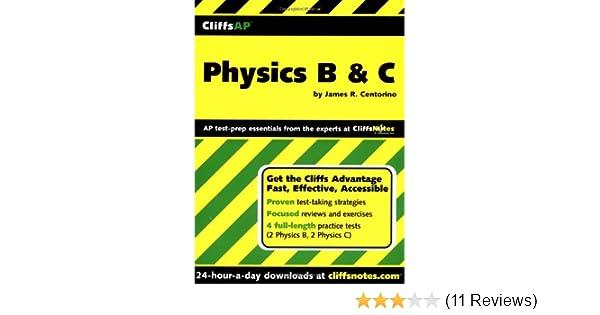 Cliffsap physics b c james r centorino 9780764539855 amazon cliffsap physics b c james r centorino 9780764539855 amazon books fandeluxe Gallery