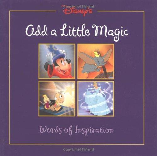 (Add a Little Magic (Gift Book) (Disneys))