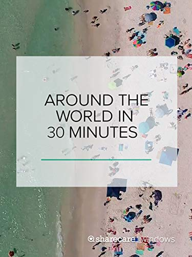 Around The World in 30 Minutes (Asia Relaxing Body)