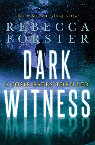 Amazon dark witness a josie bates thriller the witness series dark witness a josie bates thriller the witness series book 7 by fandeluxe Images