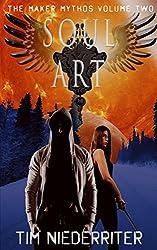 Soul Art (The Maker Mythos Book 2)