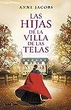 Las hijas de la villa de las telas (Spanish Edition)