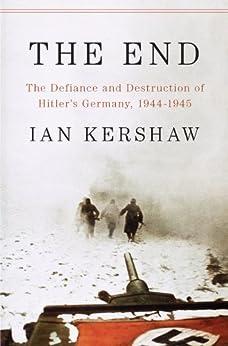 End Defiance Destruction Hitlers 1944 1945 ebook product image