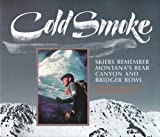 Cold Smoke, , 0878423613
