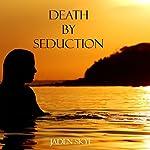 Death by Seduction | Jaden Skye