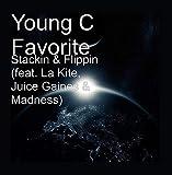 Stackin & Flippin (feat. La Kite, Juice Gaines & Madness)