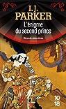 Les Enquêtes de Akitada Sugarawa, tome 4 : L'énigme du second prince par Parker