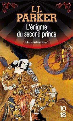L'énigme du second prince (4) (Anglais) Poche – 7 octobre 2010 Ingrid J. PARKER Mélanie BLANC-JOUVEAUX 10 X 18 2264052341