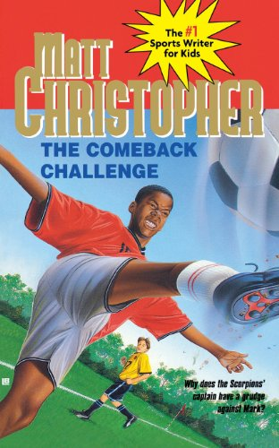 The Comeback Challenge (Matt Christopher Sports Classics) PDF