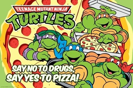 Ninja Turtles Say Yes to Pizza Cartoon TV Humour Poster 24 x