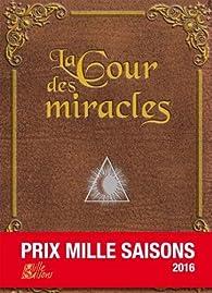 La Cour des miracles par Robert Belfiore