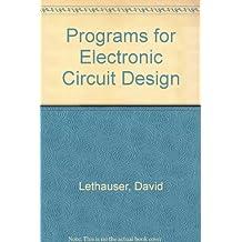 Programs for Electronic Circuit Design