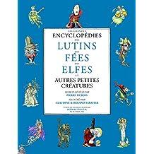 COFFRET LA GRANDE ENCYCLOPÉDIE DES ELFES FÉES ET LUTINS 3 VOLUMES