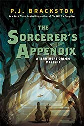 The Sorcerer's Appendix: A Brothers Grimm Mystery (Brothers Grimm Mysteries)