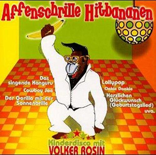 Affenschrille Hitbananen: Kinderdisco mit Volker Rosin auf CD