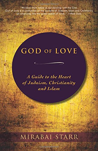 God-of-Love-A-Guide-to-the-Heart-of-Judaism-Christianity-and-Islam