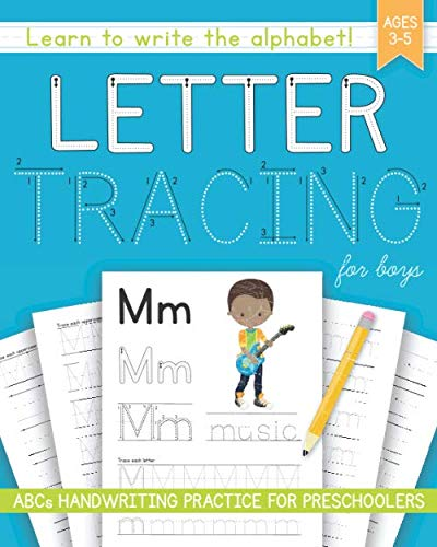 Letter Tracing For Boys: ABCs Handwriting Practice for Preschoolers Ages 3-5