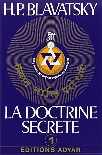 La doctrine secrète, tome 1 : La cosmogenèse - Lévolution cosmique - Les stances de Dzyan