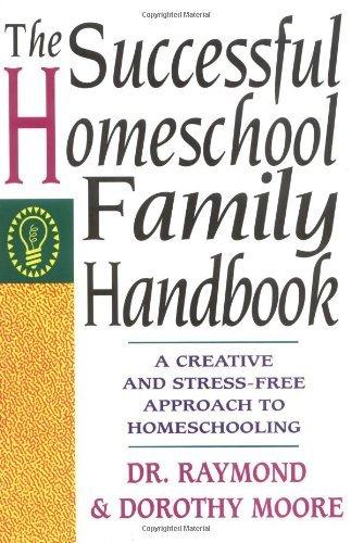 Successful Homeschool Family Handbook by Raymond S. Moore (Large Print, 9 Mar 1994) Paperback
