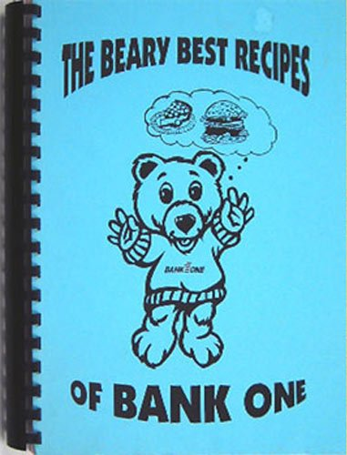 The Beary Best Recipes Of Bank One