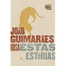 Estas estórias (Coleção Guimarães Rosa)