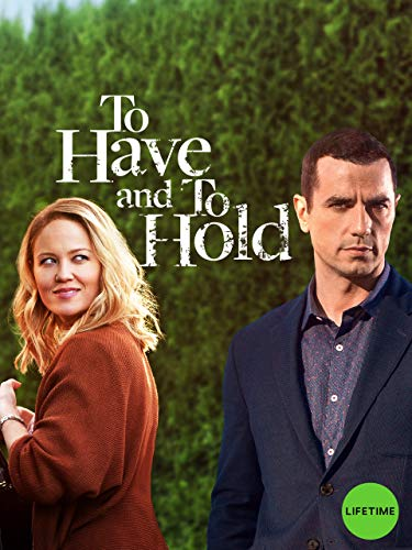 To Have and To Hold -