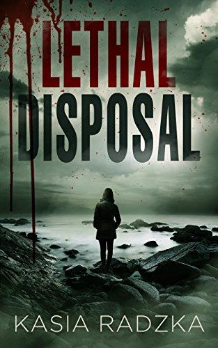 Lethal Disposal: A Lexi Ryder Crime Thriller (Book 2) by [Radzka, Kasia]
