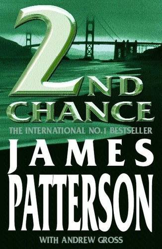 2nd Chance by James Patterson, Andrew Gross