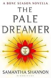 The Pale Dreamer: A Bone Season novella (The Bone Season)