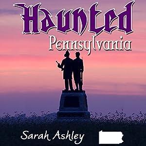 Haunted Pennsylvania Audiobook