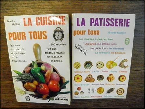 Amazon Fr Lot De 2 Livres De Ginette Mathiot La Cuisine Pour