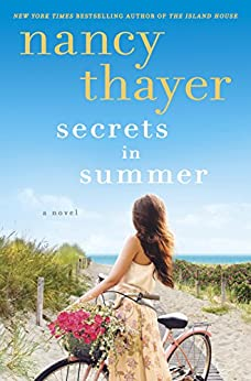 Secrets in Summer: A Novel by [Thayer, Nancy]