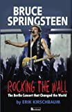 Rocking the Wall, Erik Kirschbaum, 1935902733