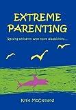 Extreme Parenting, Kylie McClelland, 1456837605