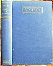 Society: A textbook of sociology de Robert M…