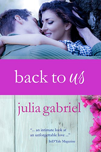 Back to Us (The Phlox Beauty Series)