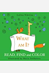What am I?: Read, find and color - Activity book for beginner readers - English edition Paperback