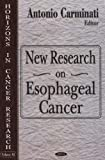 New Research on Esophageal Cancer, Antonio Carminati, 1600213847