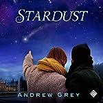 Stardust | Andrew Grey