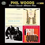 wood 4 good - Three Classic Albums Plus (Four Altos/Phil Talks With Quill/Phil & Quill With Prestige) -  Phil Woods